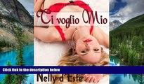 Ebook Best Deals  Ti Voglio Mio (Amore e Passione in Crociera) (Italian Edition)  Full Ebook