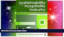 Must Have  Sustainability in the Hospitality Industry 2nd Ed: Principles of Sustainable