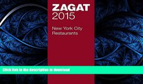 READ  2015 New York City Restaurants (Zagat Survey New York City Restaurants) FULL ONLINE