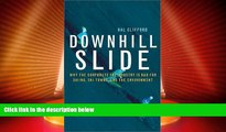 Deals in Books  Downhill Slide: Why the Corporate Ski Industry Is Bad for Skiing, Ski Towns, and