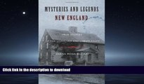 FAVORITE BOOK  Mysteries and Legends of New England: True Stories Of The Unsolved And Unexplained