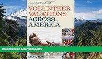 Ebook Best Deals  Volunteer Vacations Across America: Immersion Travel USA (Immersion Travel USA)