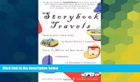 Ebook Best Deals  Storybook Travels: From Eloise s New York to Harry Potter s London, Visits to 30