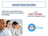 Gmail Toll Free Helpline Number 1-877-729-6626 is available for resolve Gmail glitches