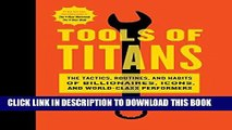 [PDF] Tools of Titans: The Tactics, Routines, and Habits of Billionaires, Icons, and World-Class