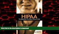 Best books  HIPAA: The Questions You Didn t Know to Ask online to buy