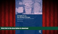 liberty book  Childbirth in the Global Village: Implications for Midwifery Education and Practice