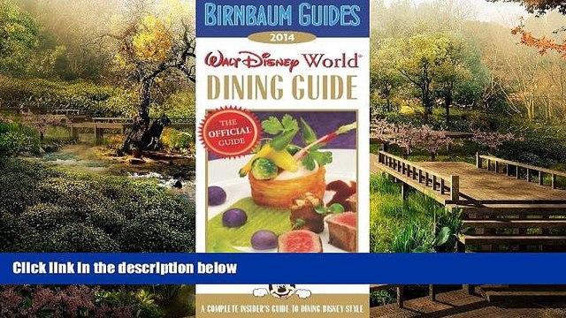 Ebook Best Deals  Birnbaum s Walt Disney World Dining Guide 2014 (Birnbaum Guides)  Buy Now