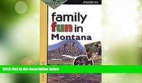 Big Sales  Family Fun in Montana (Family Fun Series)  Premium Ebooks Best Seller in USA
