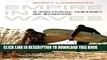 [PDF] Empire in Waves: A Political History of Surfing (Sport in World History) Full Online