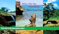 When The Sun Goes Down - Island Stories