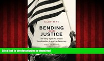 Read books  Bending Toward Justice: The Voting Rights Act and the Transformation of American