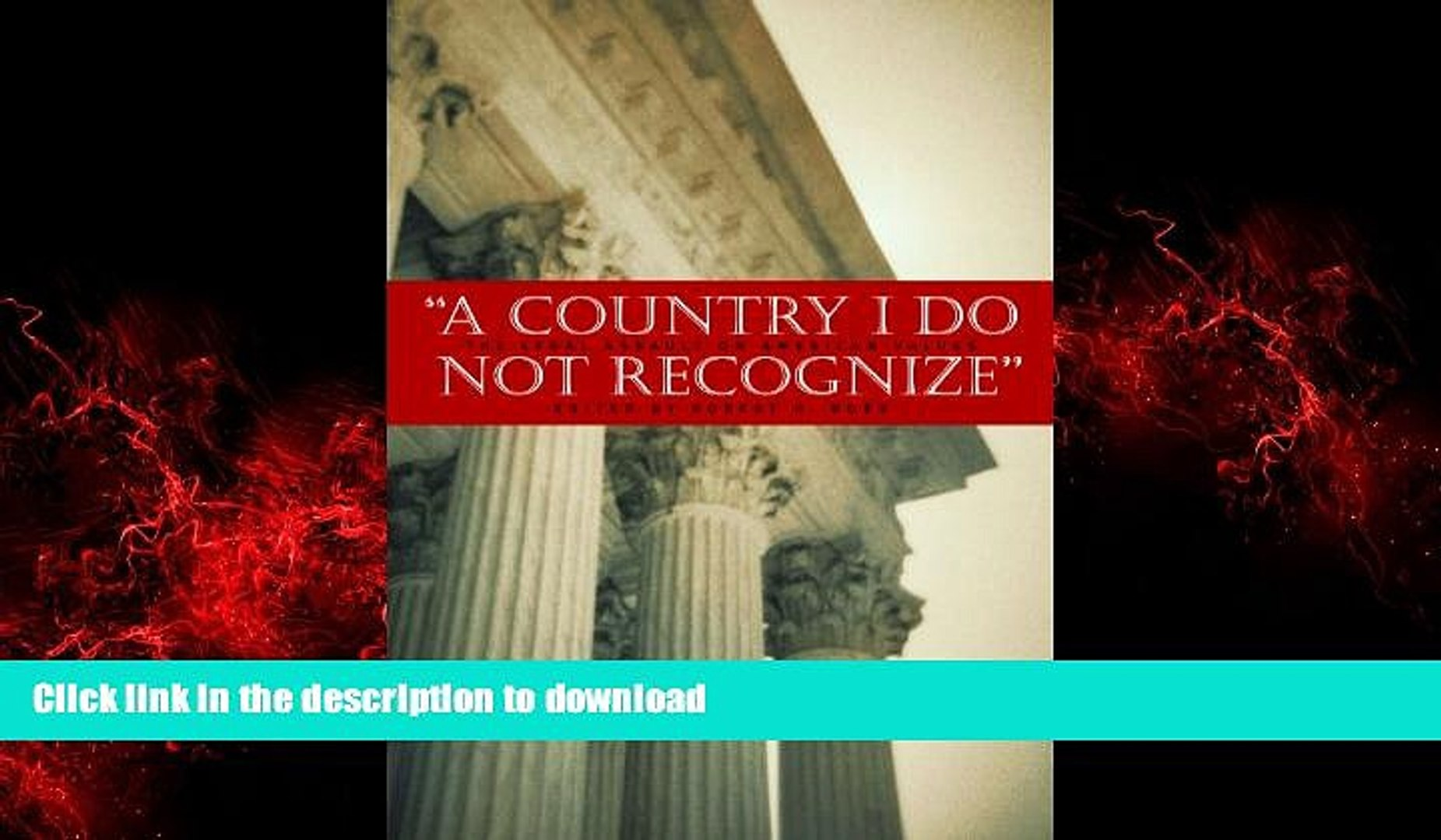 Best book  A Country I Do Not Recognize: The Legal Assault on American Values (Hoover Institution