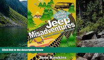 Best Deals Ebook  Jeep Misadventures- Fighting Middle Aged Boredom: Not My Buggy  Most Wanted