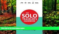 Best Deals Ebook  The Solo Traveler s Handbook 2nd Edition (Traveler s Handbooks)  Most Wanted