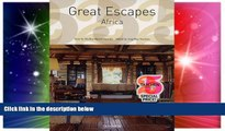 Ebook Best Deals  Great Escapes Africa (Great Escapes: Taschen 25th Anniversary Special)  Buy Now