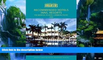 Best Buy Deals  Conde Nast Johansens Recommended Hotels, Inns, Resorts   Spas: the Americas,