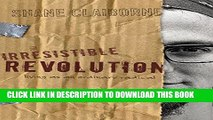 [PDF] FREE The Irresistible Revolution: Living as an Ordinary Radical [Download] Online
