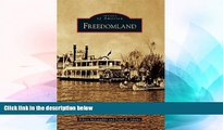 Must Have  Freedomland (Images of America)  Full Ebook