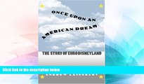 Ebook Best Deals  Once Upon an American Dream: The Story of Euro Disneyland  Most Wanted