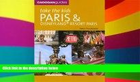 Ebook Best Deals  Take the Kids Paris and Disneyland Resort, Paris, 6th Ed.  Buy Now