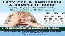 [PDF] Lazy Eye   Amblyopia. Lazy eyes, treatment, correction and surgery. What is lazy eye,