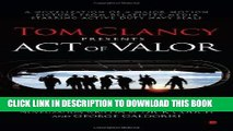 [PDF] Tom Clancy Presents: Act of Valor Popular Collection