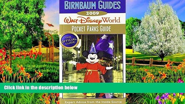 Best Deals Ebook  Birnbaum s Walt Disney World 2009 Pocket Parks Guide (Birnbaum s Walt Disney