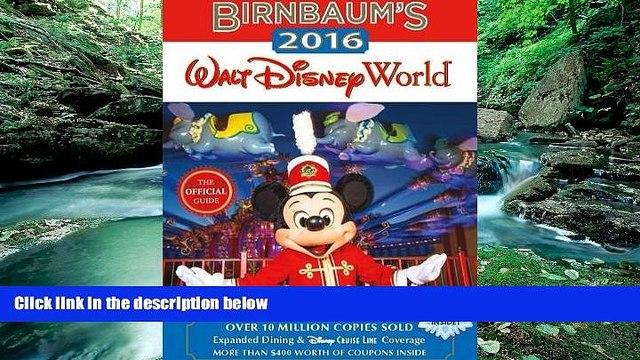 Best Buy PDF  Birnbaum s 2016 Walt Disney World: The Official Guide (Birnbaum Guides)  Best