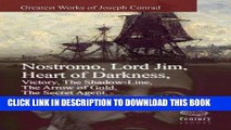 [PDF] FREE Greatest Works of Joseph Conrad:  Nostromo, Lord Jim, Heart of Darkness, Victory, The