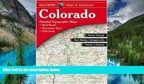 Must Have  Colorado Atlas   Gazetteer  Buy Now