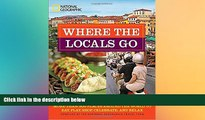 Ebook Best Deals  Where the Locals Go: More Than 300 Places Around the World to Eat, Play, Shop,