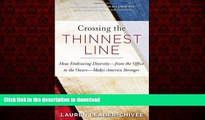 Buy books  Crossing the Thinnest Line: How Embracing Diversity—from the Office to the