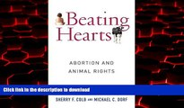 Best book  Beating Hearts: Abortion and Animal Rights (Critical Perspectives on Animals: Theory,
