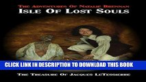 [PDF] FREE Isle of Lost Souls (The Adventures of Natalie Brennan) (Volume 2) [Download] Online