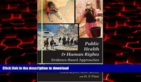 Read books  Public Health and Human Rights: Evidence-Based Approaches (Director s Circle Book)