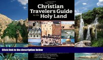 Books to Read  The New Christian Traveler s Guide to the Holy Land  Full Ebooks Most Wanted