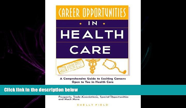READ book  Career Opportunities in Health Care (Career Opportunities Series)  FREE BOOOK ONLINE