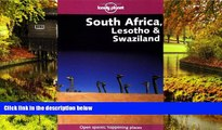 READ FULL  South Africa, Lesotho   Swaziland (Lonely Planet South Africa, Lesotho   Swaziland)