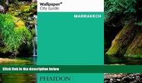 Full [PDF]  Wallpaper* City Guide Marrakech (Wallpaper City Guides)  Premium PDF Full Ebook