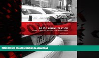Buy books  Police Administration: Structures, Processes, and Behavior (8th Edition)