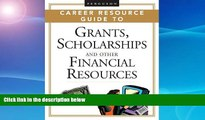 READ book  2 volume set: Ferguson Career Resource Guide to Grants, Scholarships, And Other
