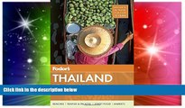 READ FULL  Fodor s Thailand: with Myanmar (Burma), Cambodia, and Laos (Full-color Travel Guide)