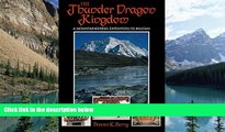 Big Deals  The Thunder Dragon Kingdom: A Mountaineering Expedition to Bhutan  Full Ebooks Most