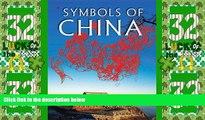 Big Deals  Symbols of China  Full Read Most Wanted