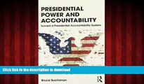 liberty book  Presidential Power and Accountability: Toward a Presidential Accountability System