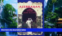 Big Deals  Azerbaijan, 3rd: With Excursions to Georgia (Azerbaijan (with Excursions to Georgia))