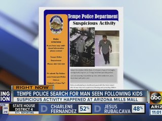 Tempe PD searching for suspicious man following kids at Arizona Mills