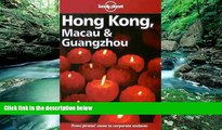 Deals in Books  Lonely Planet Hong Kong, Macau   Guangzhou (Hong Kong Macau and Guangzhou, 9th