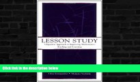 FREE DOWNLOAD  Lesson Study: A Japanese Approach To Improving Mathematics Teaching and Learning